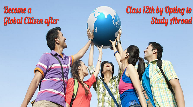 Studying Abroad After Class 12th Is the Best Decision
